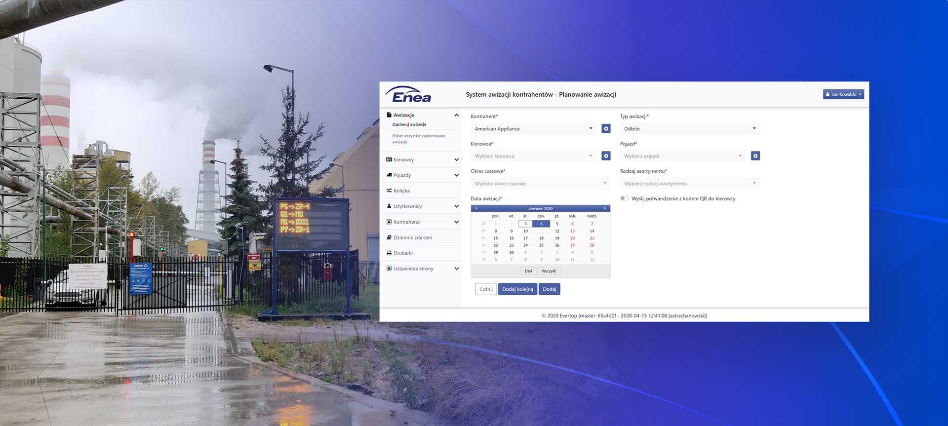 System do automatyzacji procesu awizacji dostaw i obsługi ruchu pojazdów zbudowany w oparciu o everTrack.